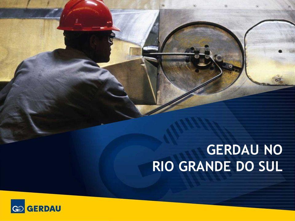 GERDAU NO RIO GRANDE DO SUL