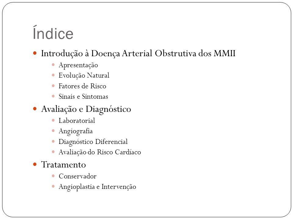 Índice Introdução à Doença Arterial Obstrutiva dos MMII