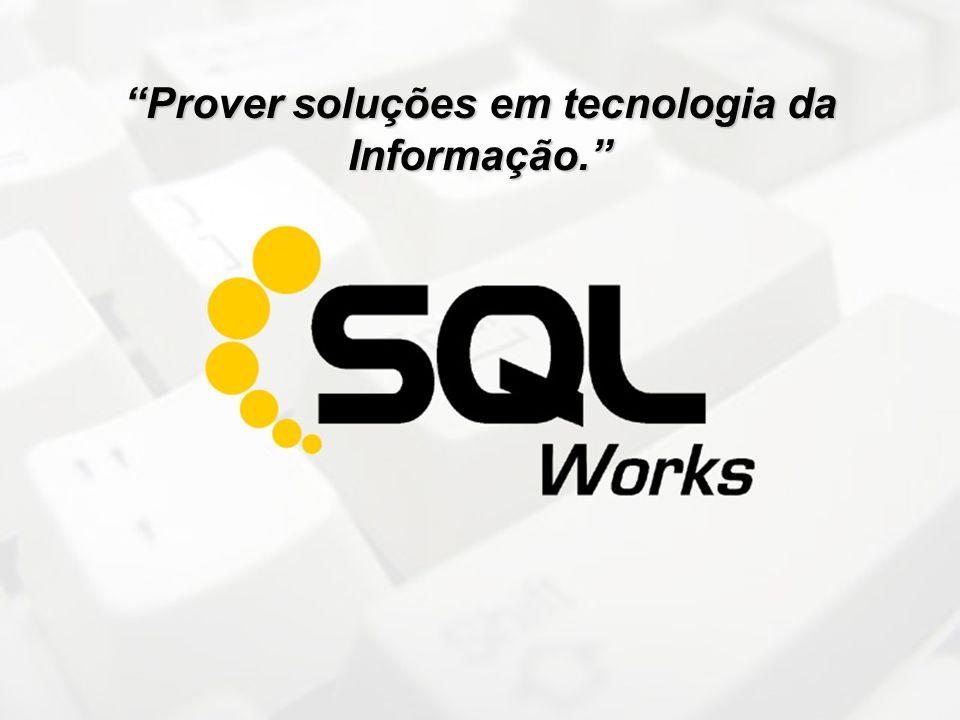 Prover soluções em tecnologia da Informação.
