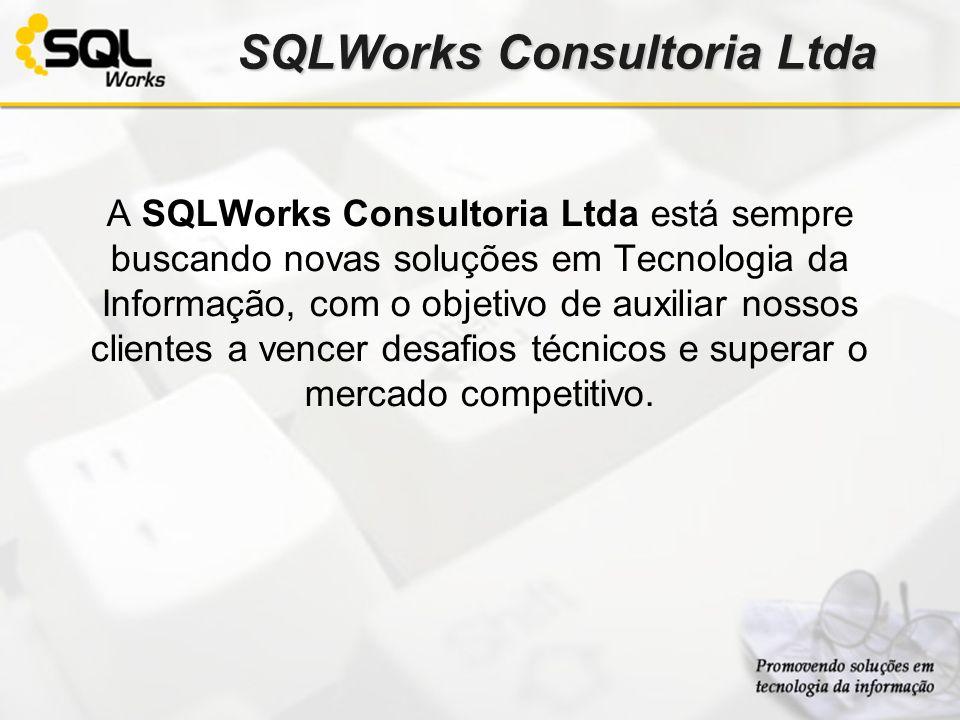SQLWorks Consultoria Ltda