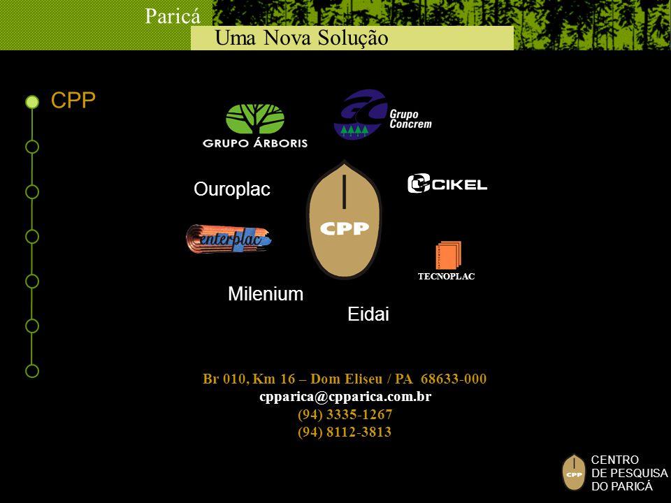 CPP Ouroplac Milenium Eidai Br 010, Km 16 – Dom Eliseu / PA 68633-000
