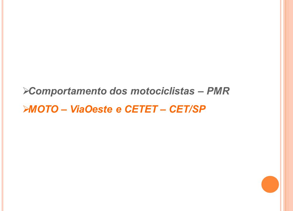 Comportamento dos motociclistas – PMR