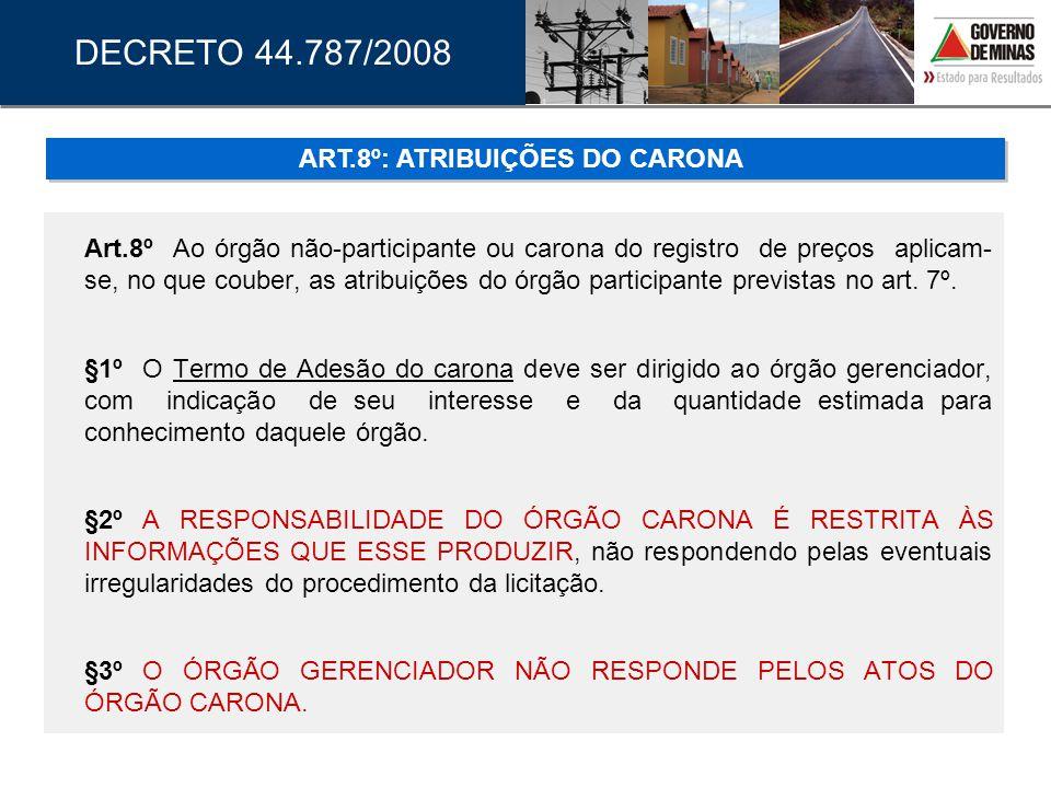 ART.8º: ATRIBUIÇÕES DO CARONA