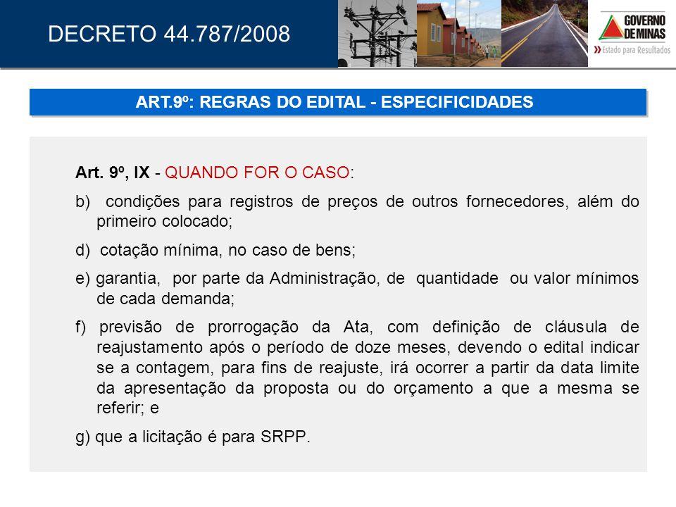 ART.9º: REGRAS DO EDITAL - ESPECIFICIDADES
