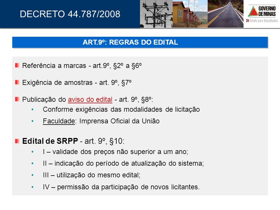 DECRETO 44.787/2008 ART.9º: REGRAS DO EDITAL