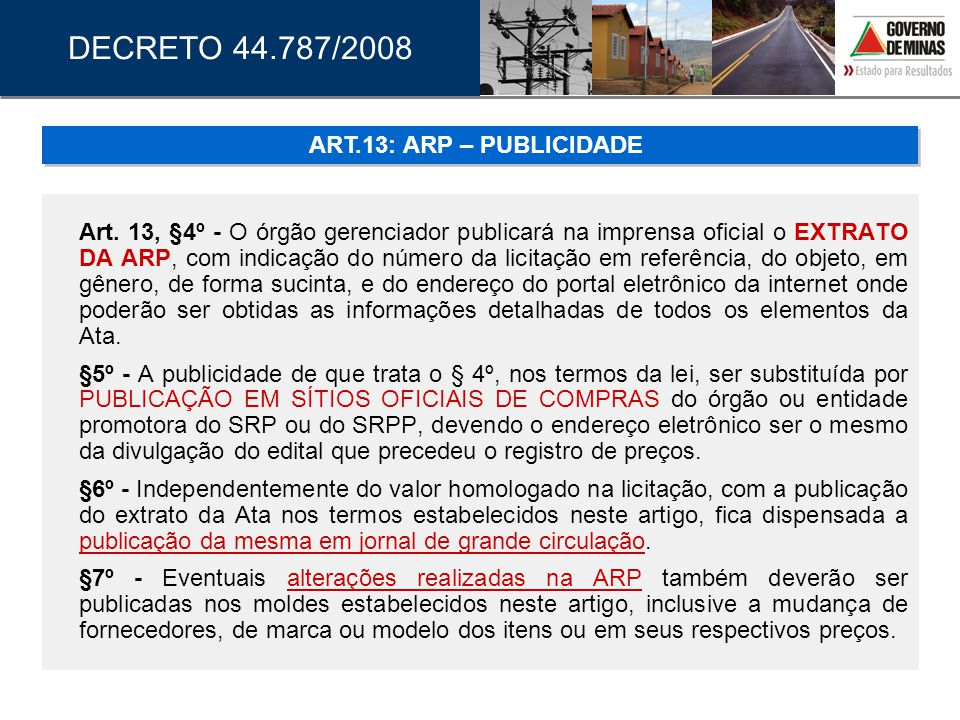 DECRETO 44.787/2008 ART.13: ARP – PUBLICIDADE