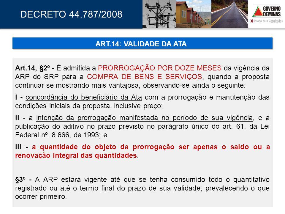 DECRETO 44.787/2008 ART.14: VALIDADE DA ATA