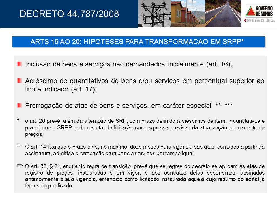 ARTS 16 AO 20: HIPOTESES PARA TRANSFORMACAO EM SRPP*