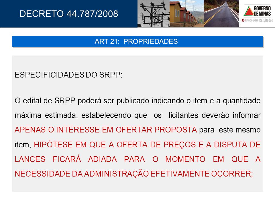DECRETO 44.787/2008 ESPECIFICIDADES DO SRPP: