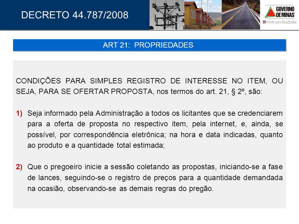 DECRETO 44.787/2008 ART 21: PROPRIEDADES