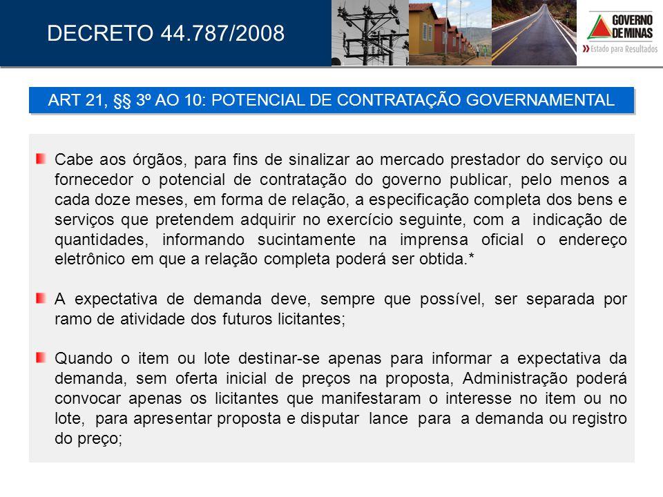 ART 21, §§ 3º AO 10: POTENCIAL DE CONTRATAÇÃO GOVERNAMENTAL