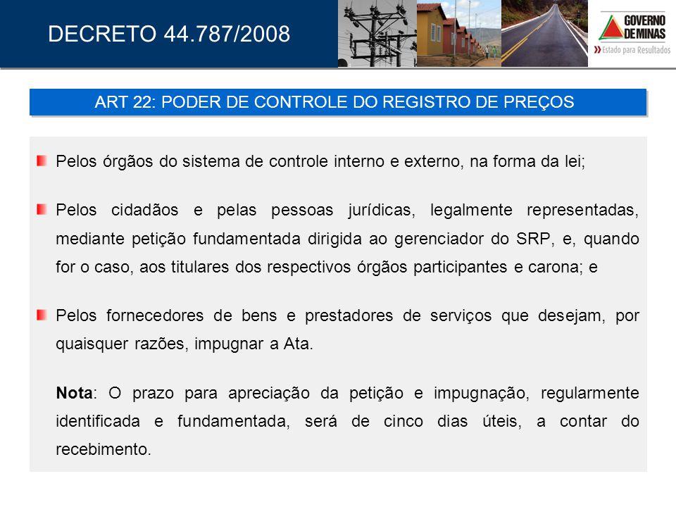 ART 22: PODER DE CONTROLE DO REGISTRO DE PREÇOS