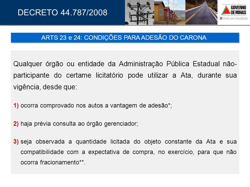 ARTS 23 e 24: CONDIÇÕES PARA ADESÃO DO CARONA