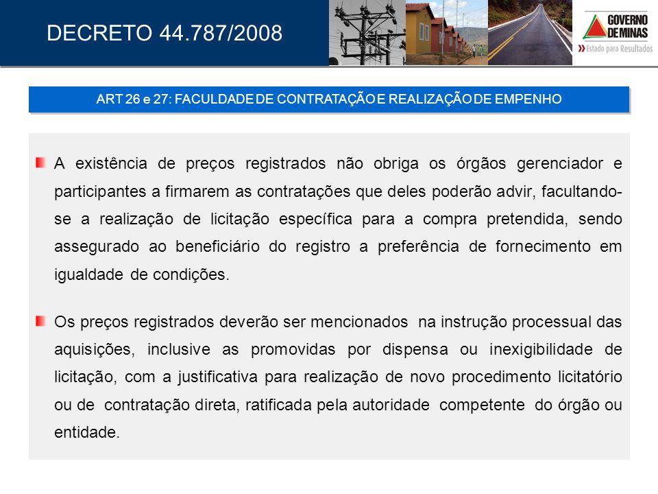 ART 26 e 27: FACULDADE DE CONTRATAÇÃO E REALIZAÇÃO DE EMPENHO