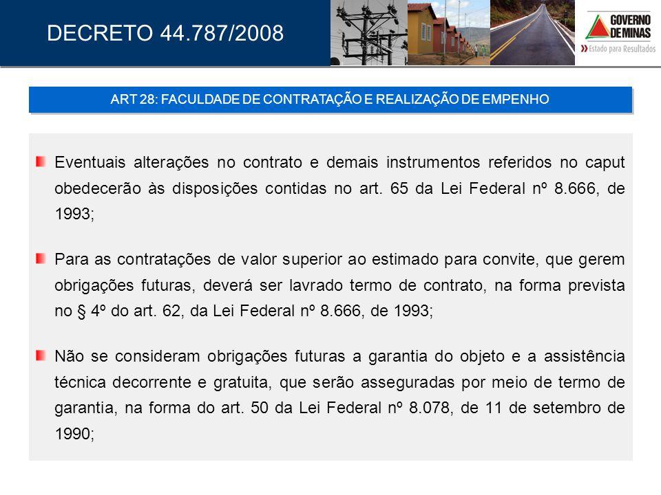 ART 28: FACULDADE DE CONTRATAÇÃO E REALIZAÇÃO DE EMPENHO