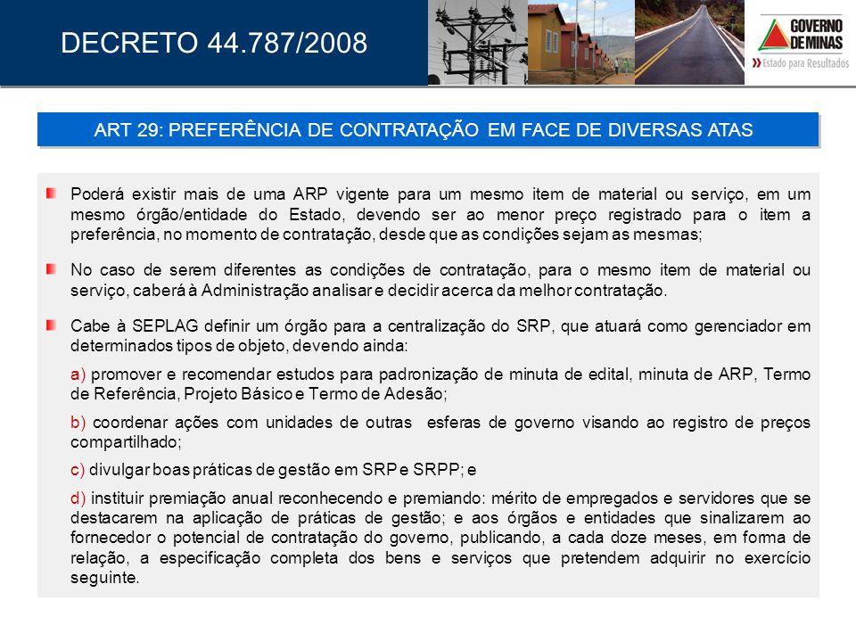 ART 29: PREFERÊNCIA DE CONTRATAÇÃO EM FACE DE DIVERSAS ATAS