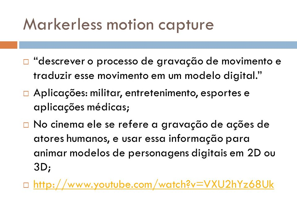 Markerless motion capture