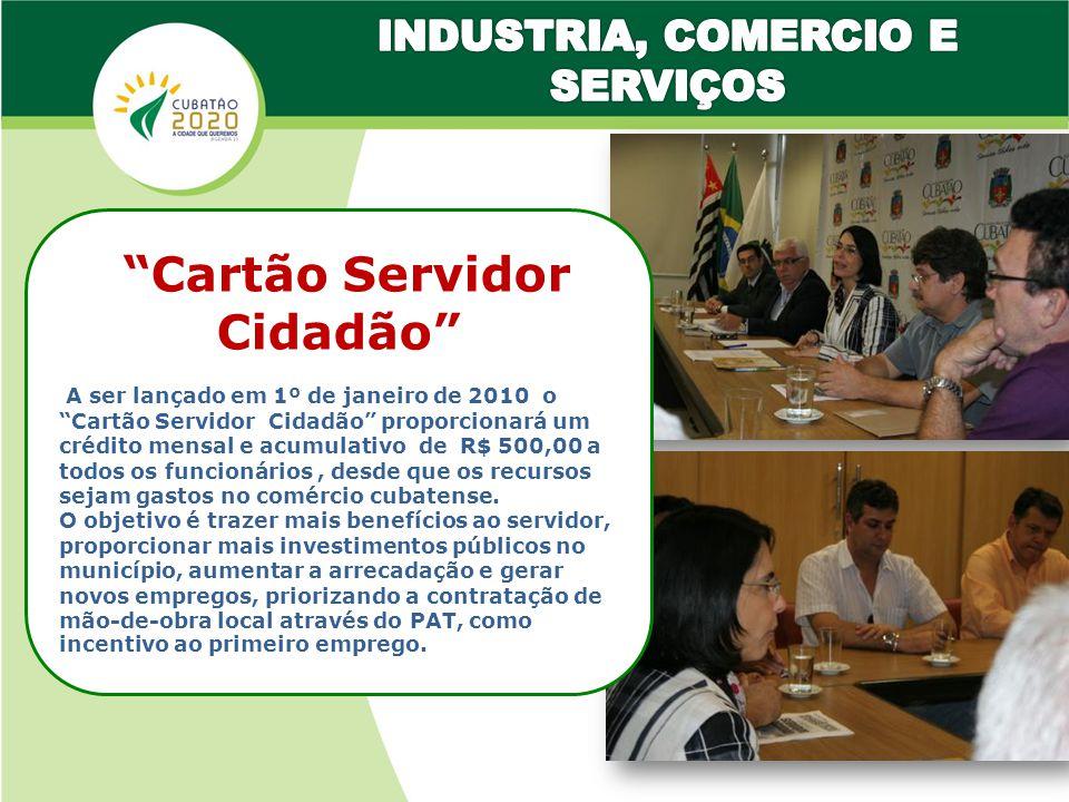 INDUSTRIA, COMERCIO E SERVIÇOS Cartão Servidor Cidadão
