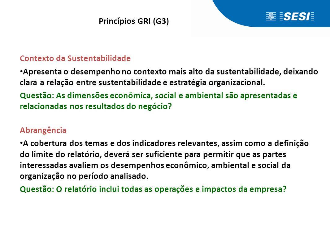 Princípios GRI (G3) Materialidade.