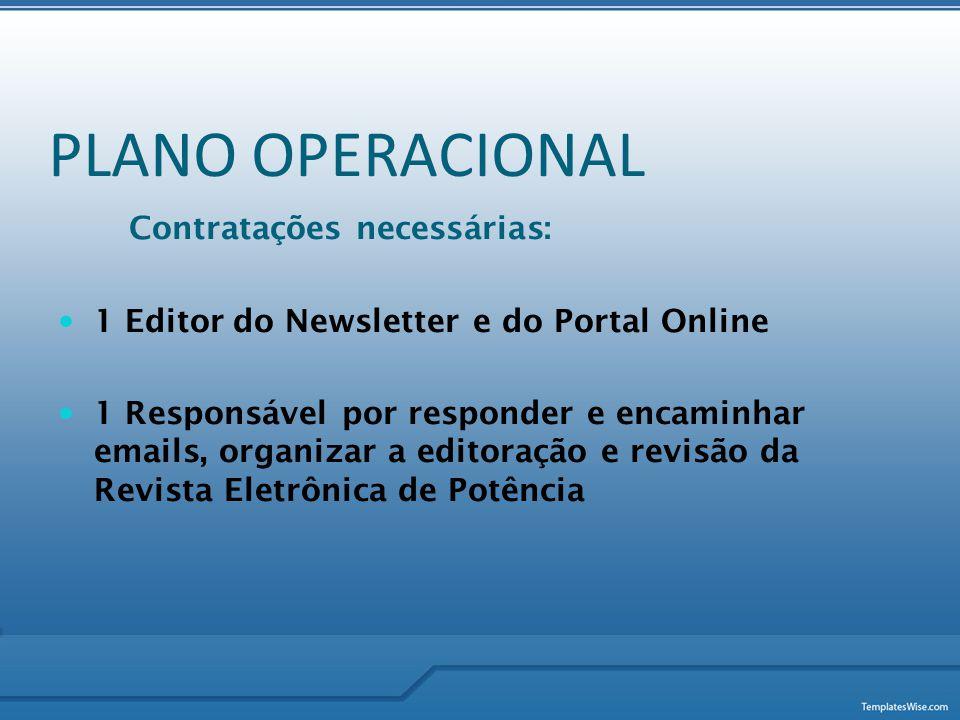 PLANO OPERACIONAL Contratações necessárias: