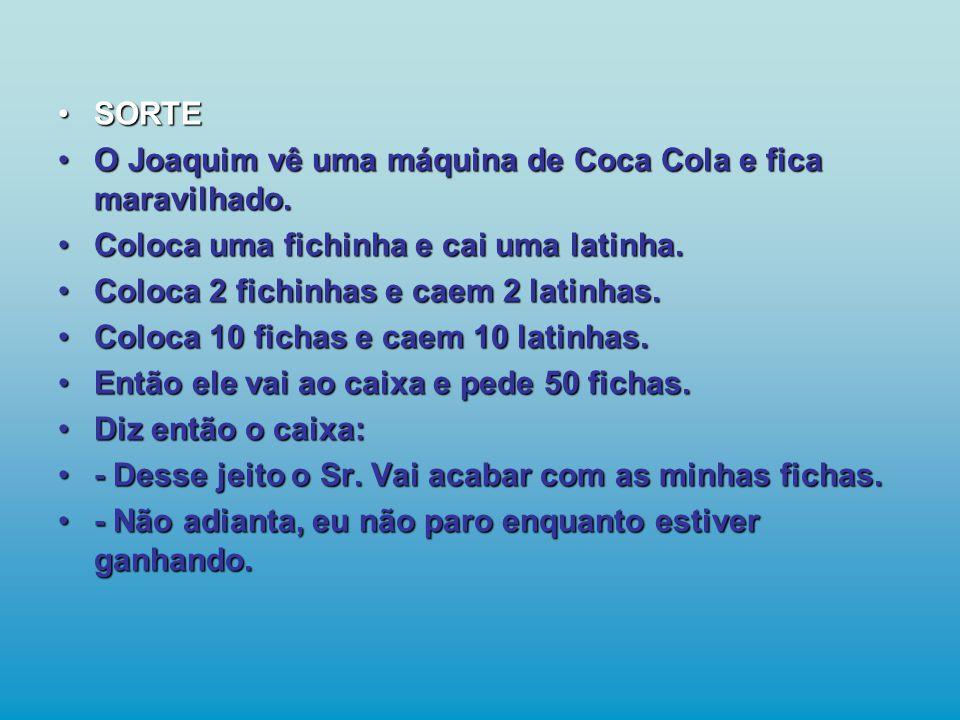 O Joaquim vê uma máquina de Coca Cola e fica maravilhado.