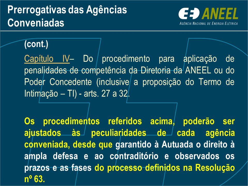Prerrogativas das Agências Conveniadas