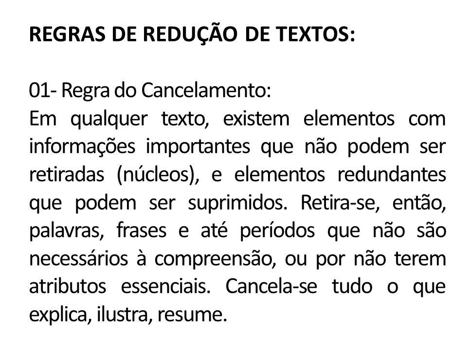 REGRAS DE REDUÇÃO DE TEXTOS: