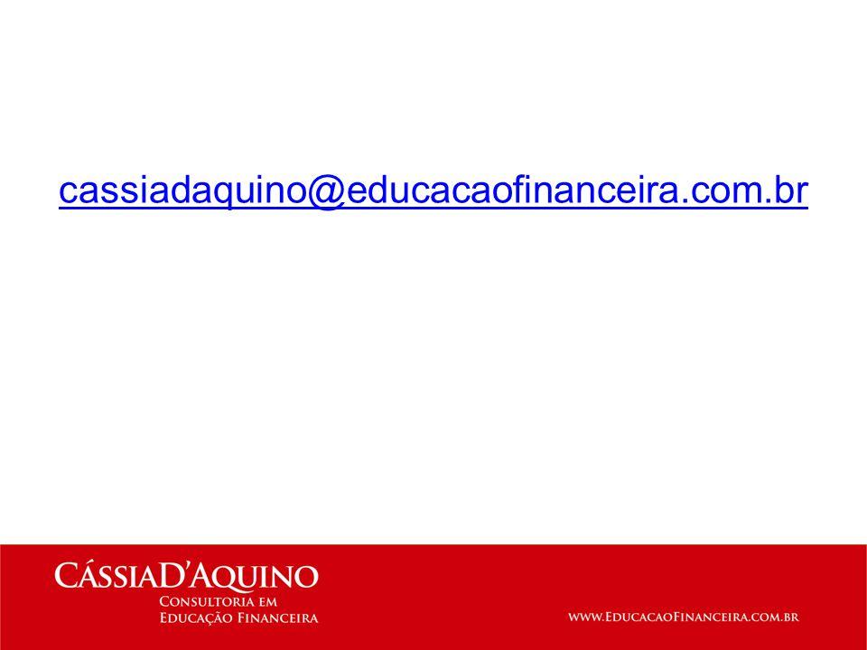 cassiadaquino@educacaofinanceira.com.br