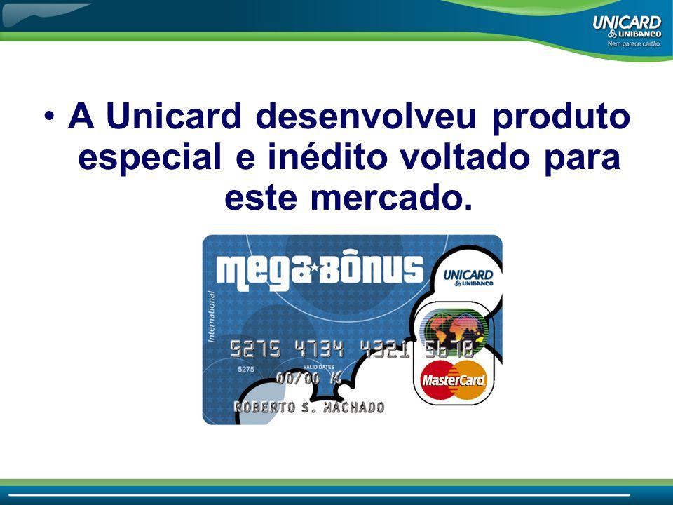 A Unicard desenvolveu produto especial e inédito voltado para este mercado.