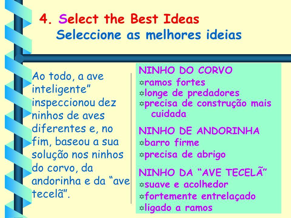 4. Select the Best Ideas Seleccione as melhores ideias