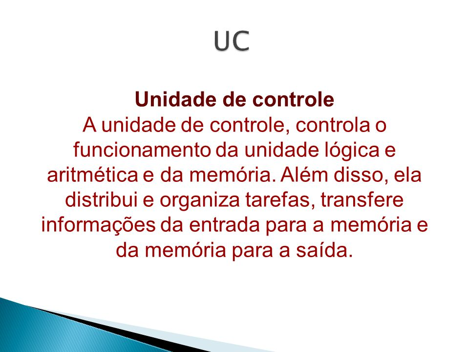 UC Unidade de controle.