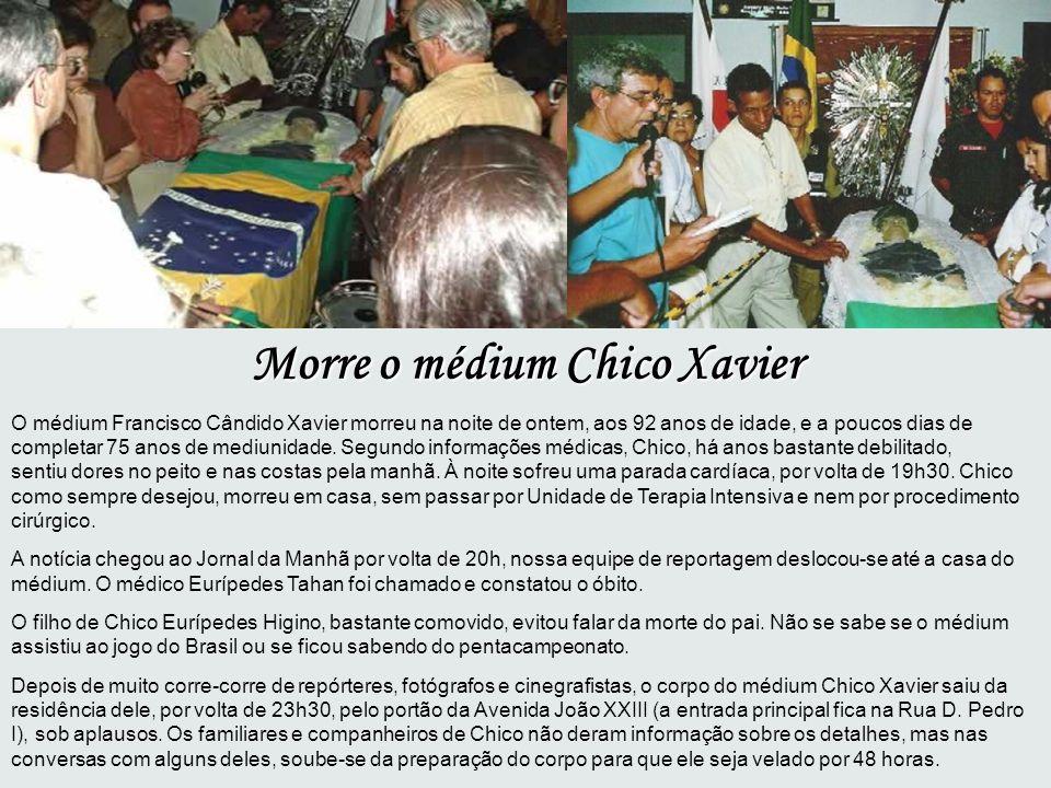 Morre o médium Chico Xavier