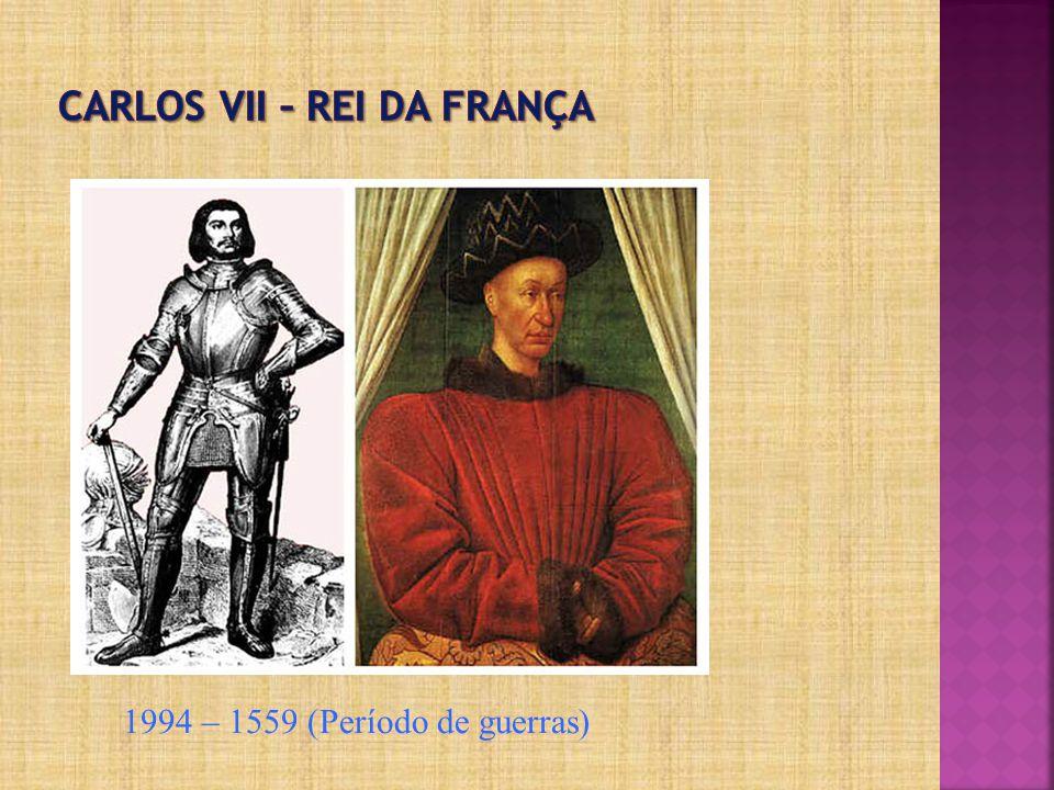 Carlos VII – Rei da frança
