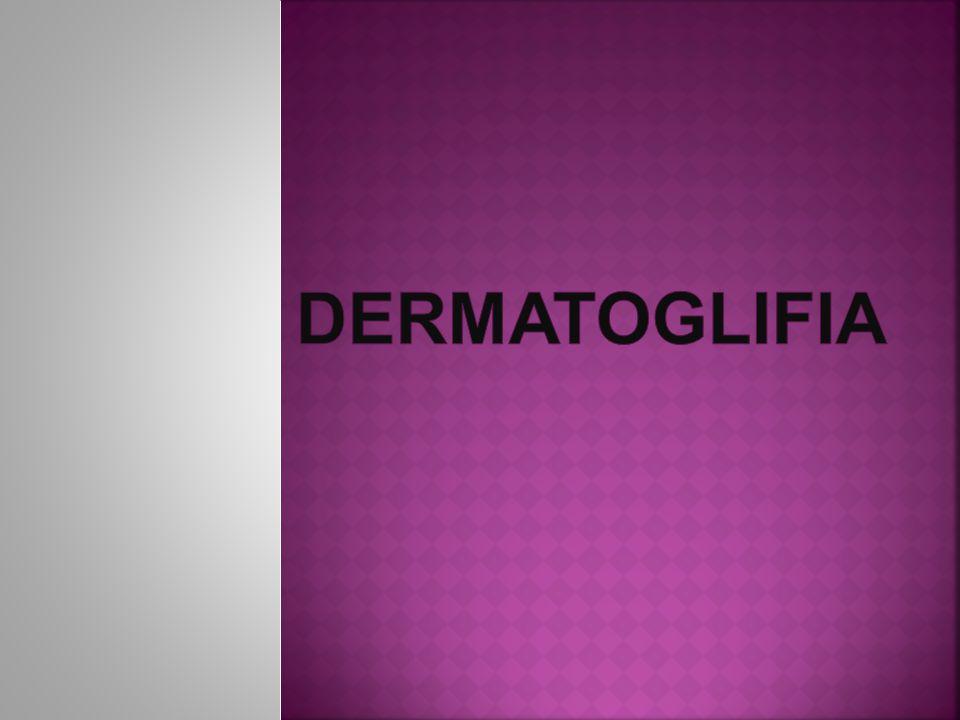dERMATOGLIFIA