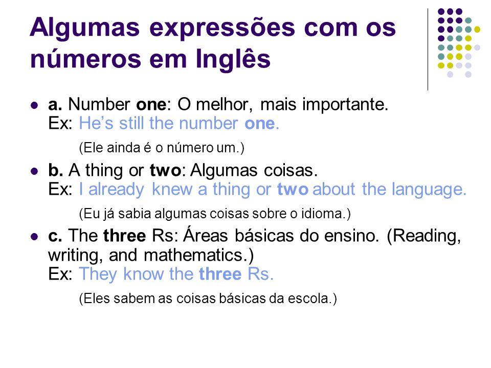 Algumas expressões com os números em Inglês