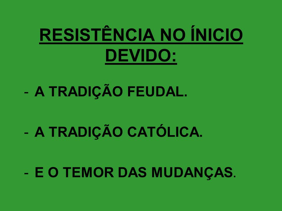 RESISTÊNCIA NO ÍNICIO DEVIDO: