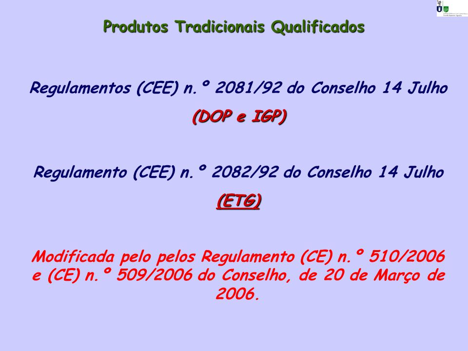Produtos Tradicionais Qualificados