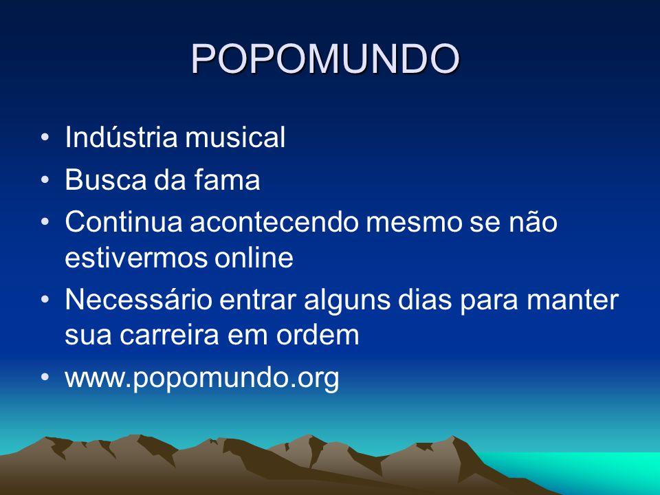 POPOMUNDO Indústria musical Busca da fama