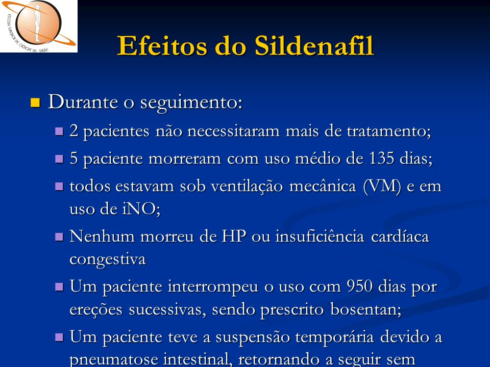 Efeitos do Sildenafil Durante o seguimento: