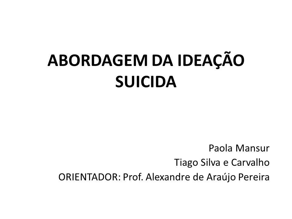 ABORDAGEM DA IDEAÇÃO SUICIDA