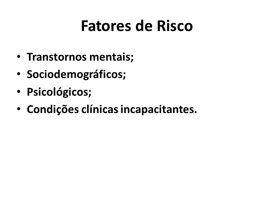 Fatores de Risco Transtornos mentais; Sociodemográficos; Psicológicos;