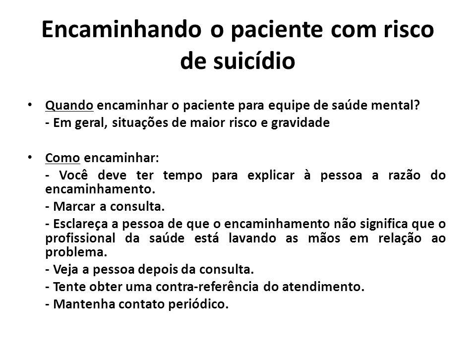 Encaminhando o paciente com risco de suicídio