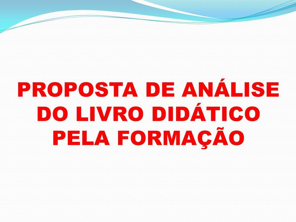 PROPOSTA DE ANÁLISE DO LIVRO DIDÁTICO PELA FORMAÇÃO