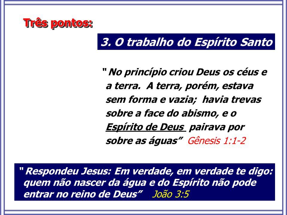 3. O trabalho do Espírito Santo