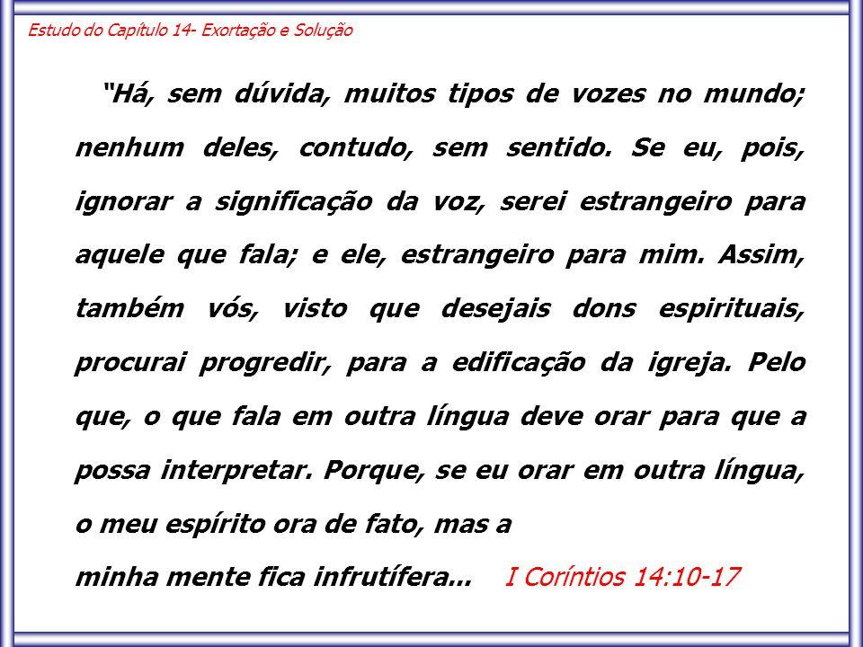 minha mente fica infrutífera... I Coríntios 14:10-17