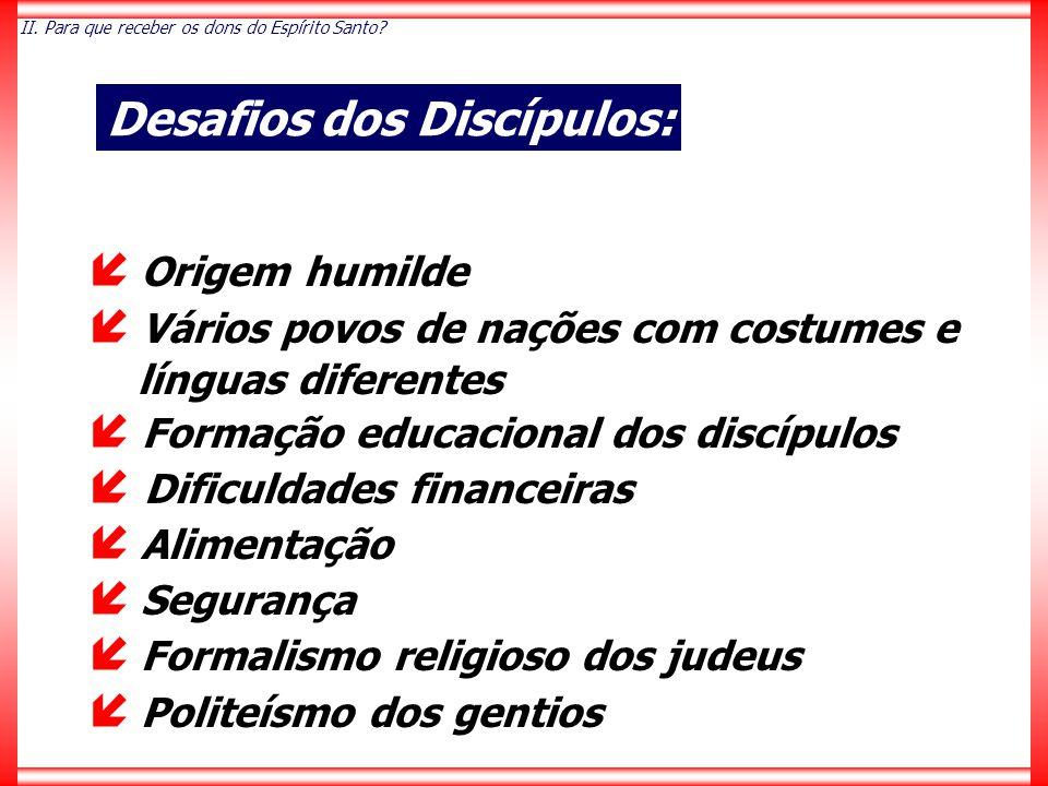Desafios dos Discípulos: