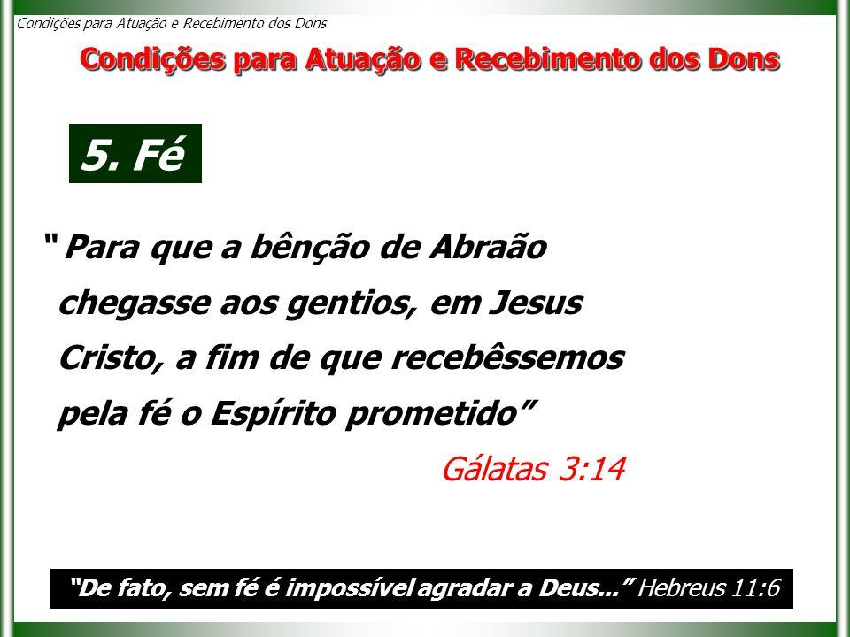 De fato, sem fé é impossível agradar a Deus... Hebreus 11:6