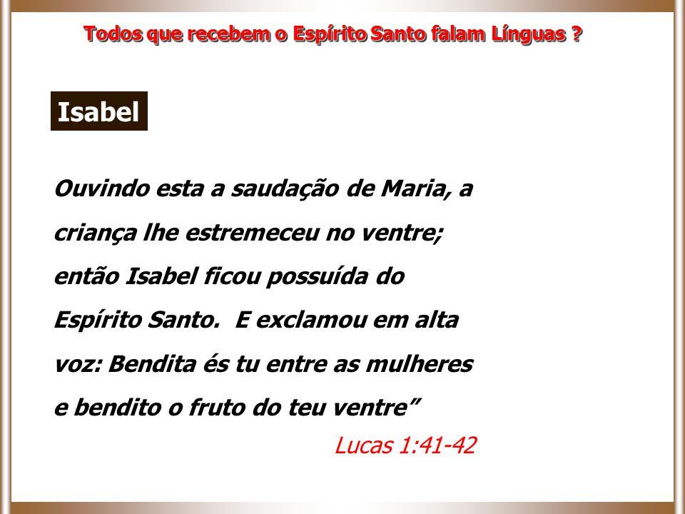 Todos que recebem o Espírito Santo falam Línguas