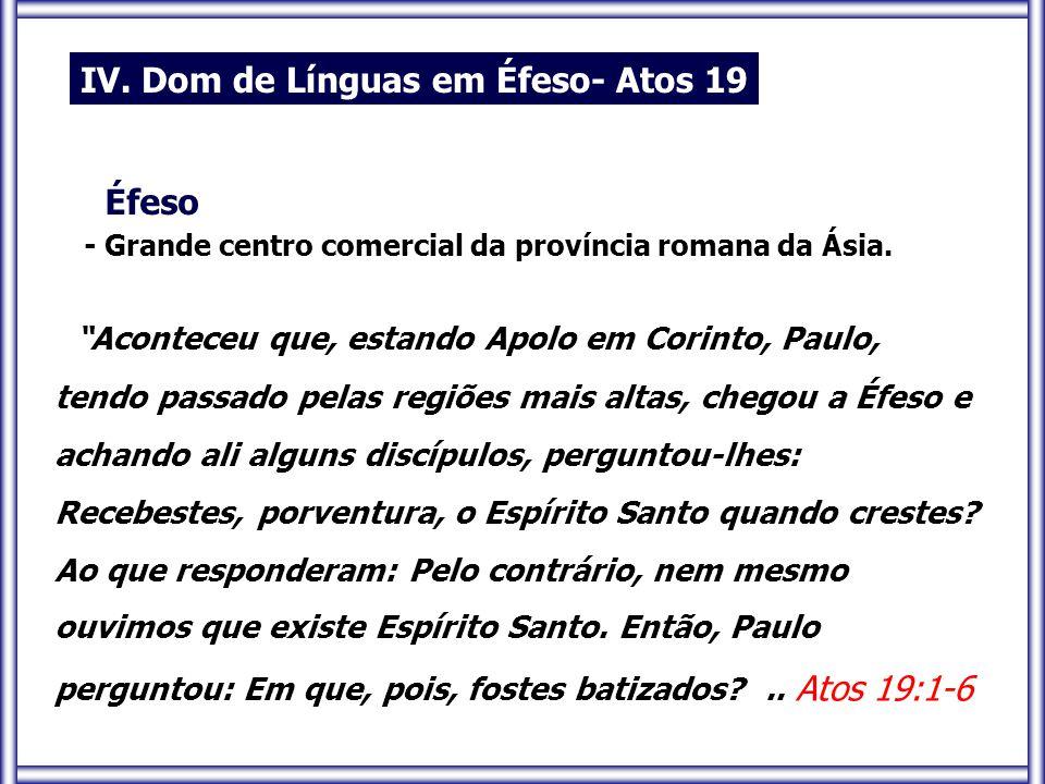 IV. Dom de Línguas em Éfeso- Atos 19