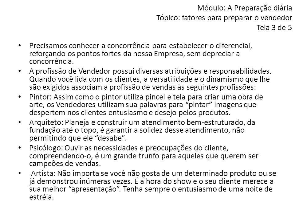 Módulo: A Preparação diária Tópico: fatores para preparar o vendedor Tela 3 de 5